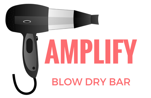 Amplify Blow Dry Bar